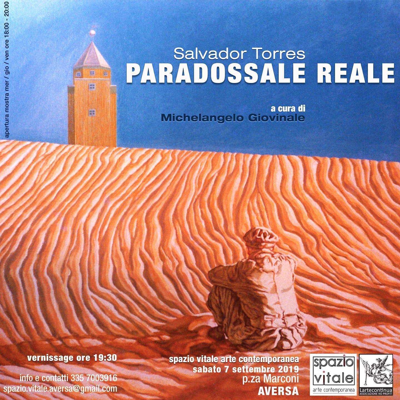 Paradossale reale  opere di Salvador Torres