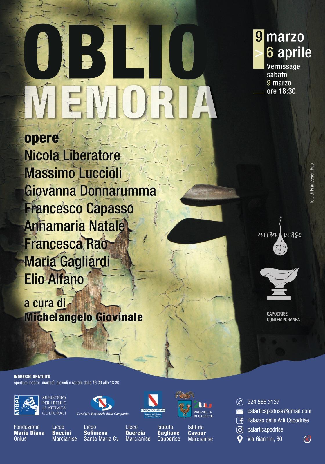 Oblio memoria  opere di Nicola Liberatore, Massimo Luccioli, Giovanna Donnarumma, Francesco Capasso, Annamaria Natale, Francesca Rao, Maria Gagliardi, Elio Alfano