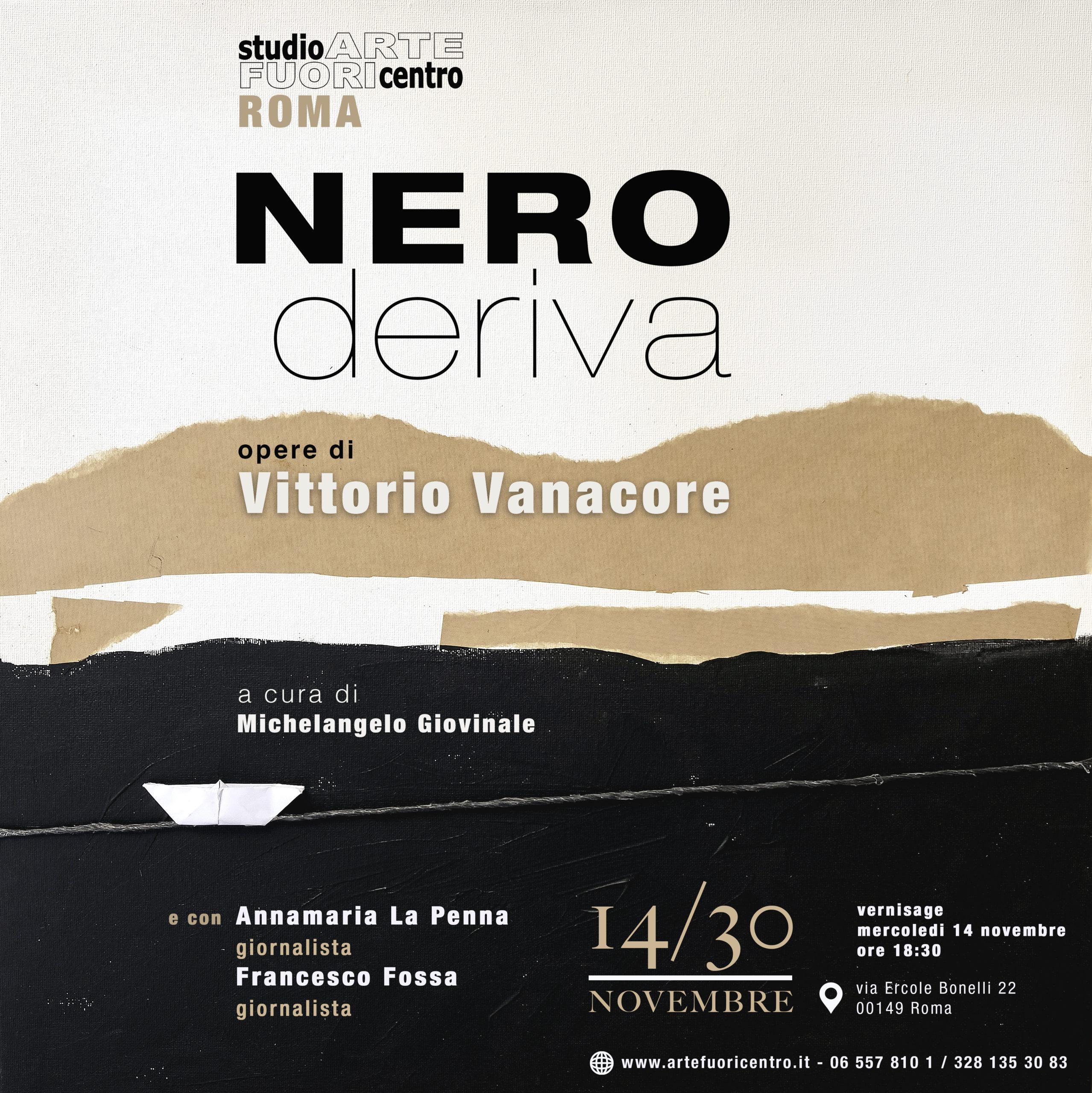 Nero deriva  opere di Vittorio Vanacore